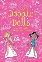 Doodle Dolls: Over 300 Outfits to Design and Decorate (Paperback)