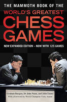 The Mammoth Book of the World's Greatest Chess Games (Paperback)
