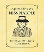 Agatha Christie's Miss Marple: The Complete Novels in One Sitting (Hardback)