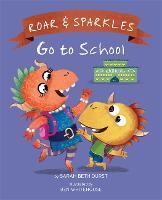 Roar and Sparkles Go to School (Hardback)