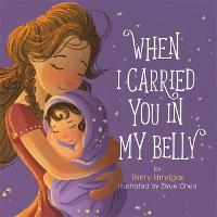 When I Carried You in My Belly (Hardback)