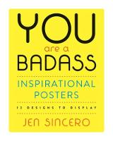 You Are a Badass (R) Inspirational Posters: 12 Designs to Display (Paperback)