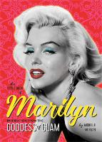 The Little Book of Marilyn: Inspiration from the Goddess of Glam (Paperback)