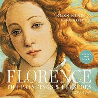 Florence: The Paintings & Frescoes, 1250-1743 (Paperback)