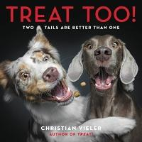 Treat Too!: Two Tails Are Better Than One (Hardback)
