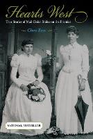 Hearts West: True Stories Of Mail-Order Brides On The Frontier (Paperback)