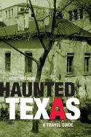 Haunted Texas: A Travel Guide - Haunted (Paperback)