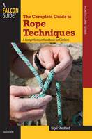Complete Guide to Rope Techniques