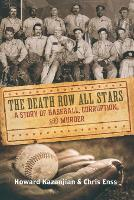 Death Row All Stars: A Story of Baseball, Corruption, and Murder (Paperback)