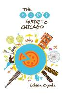 Kid's Guide to Chicago - Kid's Guides Series (Paperback)