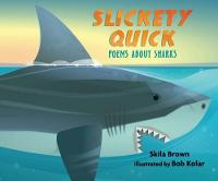 Slickety Quick: Poems about Sharks (Hardback)