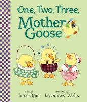 One, Two, Three, Mother Goose - My Very First Mother Goose (Board book)