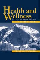 Health And Wellness Journal Workbook: Journal Workbook (Paperback)