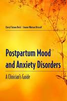 Postpartum Mood And Anxiety Disorders: A Clinician's Guide (Paperback)