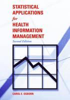 Statistical Applications For Health Information Management (Paperback)