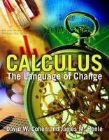 Calculus: The Language of Change (Hardback)