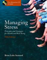 Managing Stress: Note Taking Guide: Principles and Strategies for Health and Wellbeing (Hardback)
