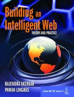 Building an Intelligent Web: Theory and Practice (Paperback)