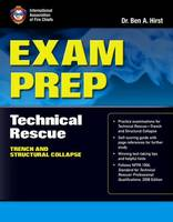 Exam Prep: Technical Rescue-Trench And Structural Collapse (Paperback)