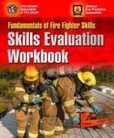 Fundamentals of Fire Fighter Skills: Skills Evaluation Workbook (Paperback)