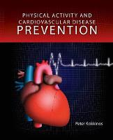 Physical Activity And Cardiovascular Disease Prevention (Hardback)