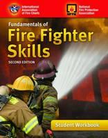 Fundamentals Of Fire Fighter Skills, Student Workbook (Paperback)