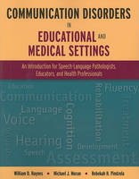 Communication Disorders In Educational And Medical Settings (Paperback)