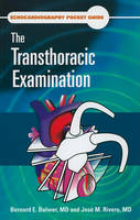Echocardiography Pocket Guide: The Transthoracic Examination (Paperback)