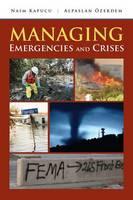 Managing Emergencies And Crises (Paperback)