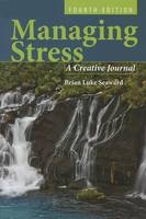 Managing Stress: A Creative Journal (Paperback)