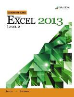 Benchmark Series: Microsoft (R) Excel 2013 Level 2: Text with data files CD - Benchmark Series (Paperback)