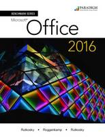 Benchmark Series: Microsoft (R) Office 2016: Text - Benchmark (Paperback)