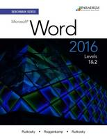 Benchmark Series: Microsoft (R) Word 2016 Levels 1 and 2: Text - Benchmark (Paperback)