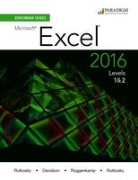 Benchmark Series: Microsoft (R) Excel 2016 Levels 1 and 2: Text - Benchmark (Paperback)