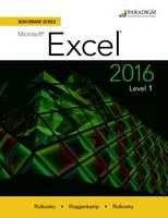 Benchmark Series: Microsoft (R) Excel 2016 Level 1: Text - Benchmark (Paperback)