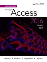 Benchmark Series: Microsoft (R)Access 2016 Levels 1 and 2: Text - Benchmark (Paperback)