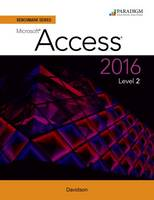 Benchmark Series: Microsoft (R) Access 2016 Level 2: Text - Benchmark (Paperback)