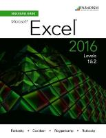 Benchmark Series: Microsoft (R) Excel 2016 Levels 1 and 2: Text with physical eBook code - Benchmark (Paperback)