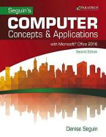 COMPUTER Concepts & Microsoft (R) Office 2016: Text with physical eBook code - Seguin (Paperback)