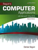COMPUTER Applications with Microsoft (R)Office 2016: Text with physical eBook code - Seguin (Paperback)