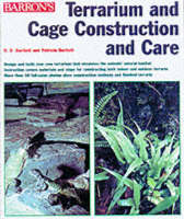 Terrarium and Cage Construction and Care (Paperback)
