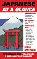 Japanese at a Glance: Phrase Book and Dictionary for Travelers (Paperback)
