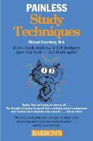 Painless Study Techniques - Barron's Painless S. (Paperback)