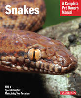 Snakes: Complete Pet Owner's Manual (Paperback)