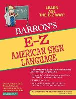 E-Z American Sign Language - Barron's Easy Way (Paperback)