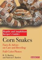Corn Snakes: Complete Pet Owner's Manual - Reptile and Amphibian Keeper's Guides (Paperback)