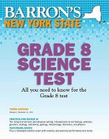 Barron's New York State Grade 8 Science Test - Barron's Test Prep NY (Paperback)