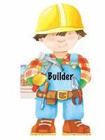 Builder: Little People Shape Books (Board book)