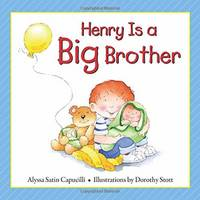 Henry Is a Big Brother - Hannah & Henry Series (Hardback)