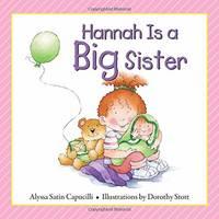 Hannah Is a Big Sister - Hannah & Henry Series (Hardback)